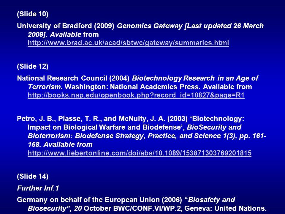 (Slide 10) University of Bradford (2009) Genomics Gateway [Last updated 26 March 2009].